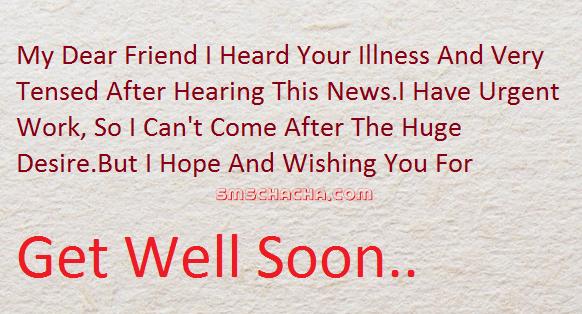 Get Well Soon Sms Wishes For Dear Friend
