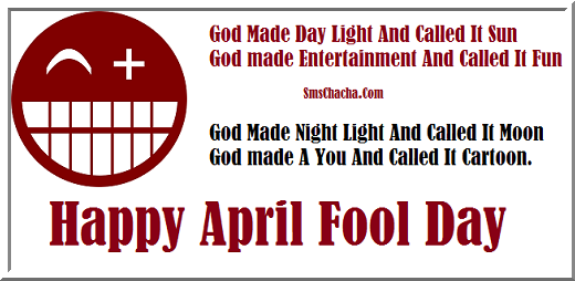 April Fool Sms For Friends