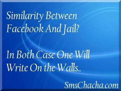 Facebook And Jail One Liner Sms