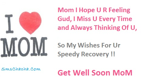Get Well Soon Sms For Mother