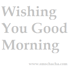 Good Morning Sms Message English