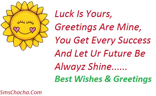 Good Luck Sms Greetings