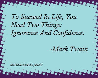confidence quotes saying picture sms facebookQuotes About Self Confidence And Success
