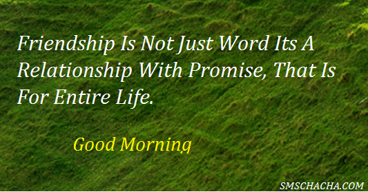 friendship good morning sms quote text pics